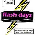 Flash days jour 2