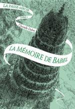 La_Memoire_de_Babel_La_Passe_Miroir_tome_3