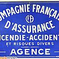 Objet pub ... tôle compagnie française d'assurance * agence