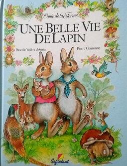 Une belle vie de lapin