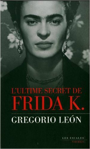 L'ultime secret de Frida K