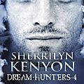 Le cercle des immortels - dream hunters tome 4 : le prédateur de rêve de sherrilyn kenyon