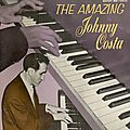 Johnny Costa - 1955 - The Amazing Johnny Costa (Savoy)