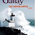 Les deferlantes, claudie gallay