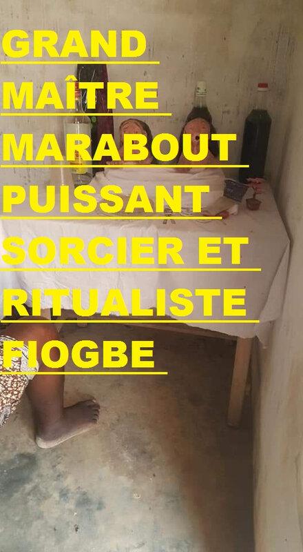 GRAND_MAÎTRE_MARABOUT_PUISSANT_SORCIER_ET_RITUALISTE_FIOGBE