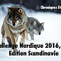 Challenge nordique 2016, edition scandinavie
