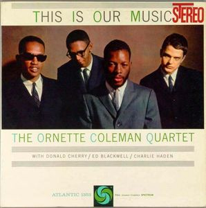 Ornette_Coleman___1960___This_Is_Our_Music__Atlantic_
