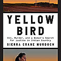 Yellow bird (sierra crane murdoch)