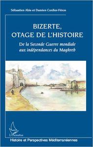 Couv_Bizerte_Otage_de_l_Histoire