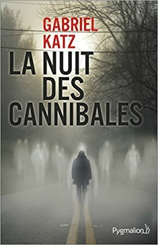nuit cannibales