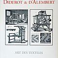 Ll'encyclopédie Diderot et d'Alembert - Art des textiles