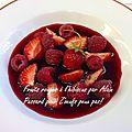 Fruits rouges à l'hibiscus offert par alain passard pour z'oeufs peux pas!