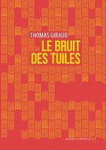 Giraud_Bruit des tuiles