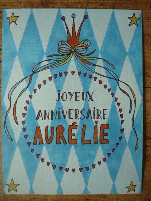 Joyeux Anniversaire Aurélie Yaya Hand Made Par élodie Bataille