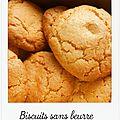 Biscuits sans beurre