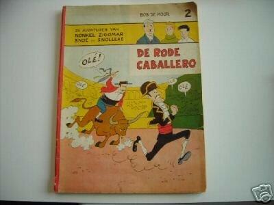 Snoe en Snolleke (Oncle Zigomar) - DE RODE CABALLERO