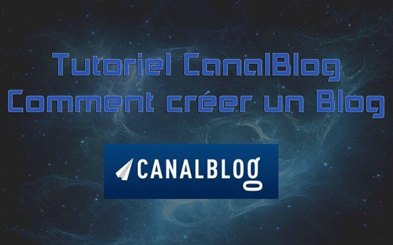 tuto-canalblog---comment-créer-un-blog