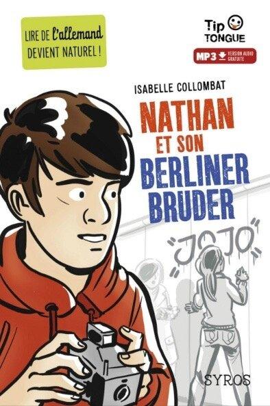 Collombat-Nathan et son berliner Bruder-Syros