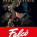 Jeudi polar spécial grand auteurs étrangers: falco/ l'arbre aux morts/ stoneburner/ succion/1994