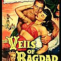 Le prince de bagdad - the veils of bagdad