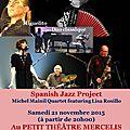 spanish jazz project sera en concert au théâtre mercelis à bruxelles.