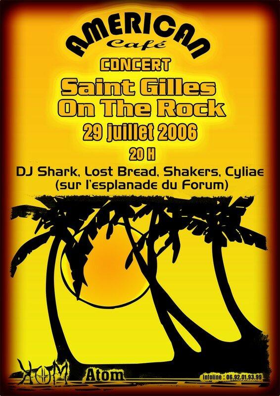 Affiche du concert du samedi 29 juillet 2006 Saint Gilles On The