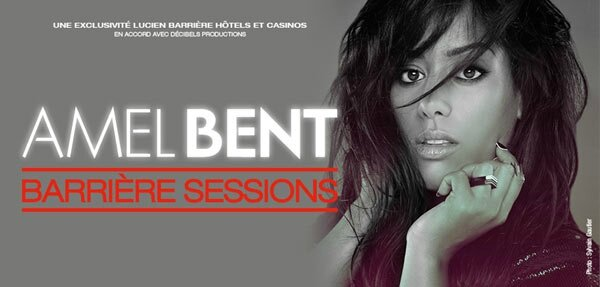 AMEL BENT - BARRIERE SESSIONS 2