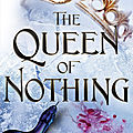 The queen of nothing [the folk of the air #3] de holly black
