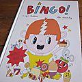 Bingo ! d'ingrid chabbert & lili scratchy