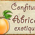 Confiture abricot exotique : étiquettes