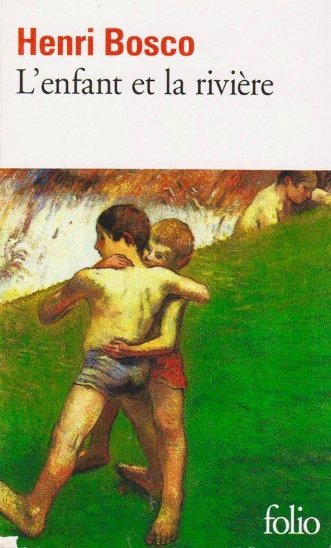 Bosco L'enfant et la rièvière Folio