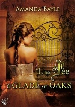 Une fee a glade of oaks