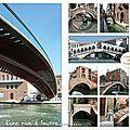 D'une rive à l'autre, venise i ponti de venezia