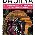 Da silva nous embarque dans l'aventure au trianon le 23/11