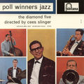 Poll Winners Jazz - 1961 - The Diamond Five directed by Cees Slinger (Fontana)