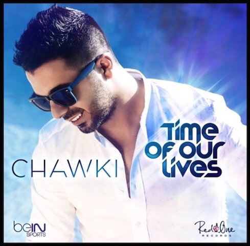 chawki time of our lives