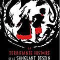 La terrifiante histoire et le destin sanglant de hansel & gretel d'adam gidwitz