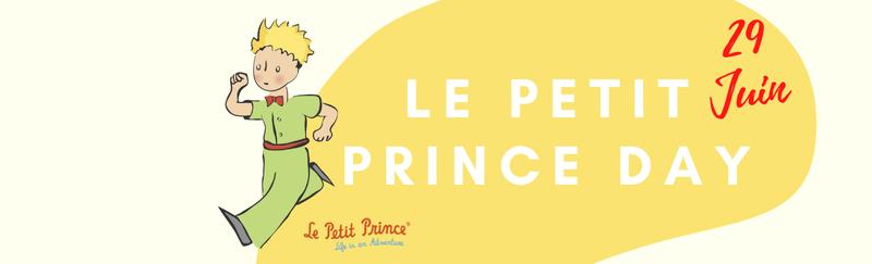 Un petit prince day, le 27 juin prochain