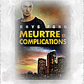 Meurtres et complications tome 1 : meurtres et complications (rhys ford)