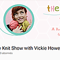 The knit show et un nouvel épisode tqnpe