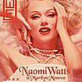 Blonde : naomi watts abandonne marilyn monroe