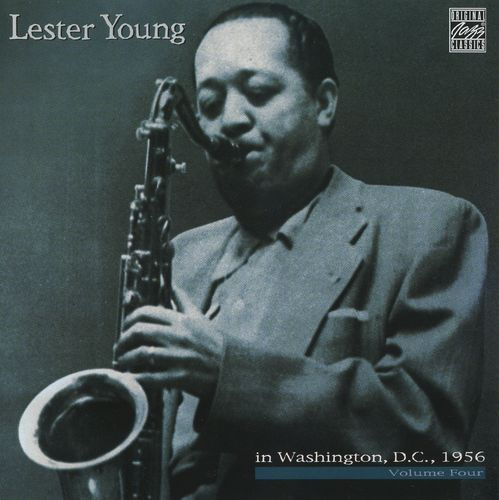 Lester Young - 1956 - In Washington, D