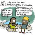 Haïti, reconstruction, am stram drame pic et pic et choléra