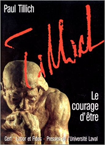 Le courage d'être - Paul Tillich