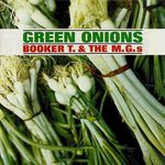 Booker_T___26_The_MG_C2_B4s___Green_Onions___Front