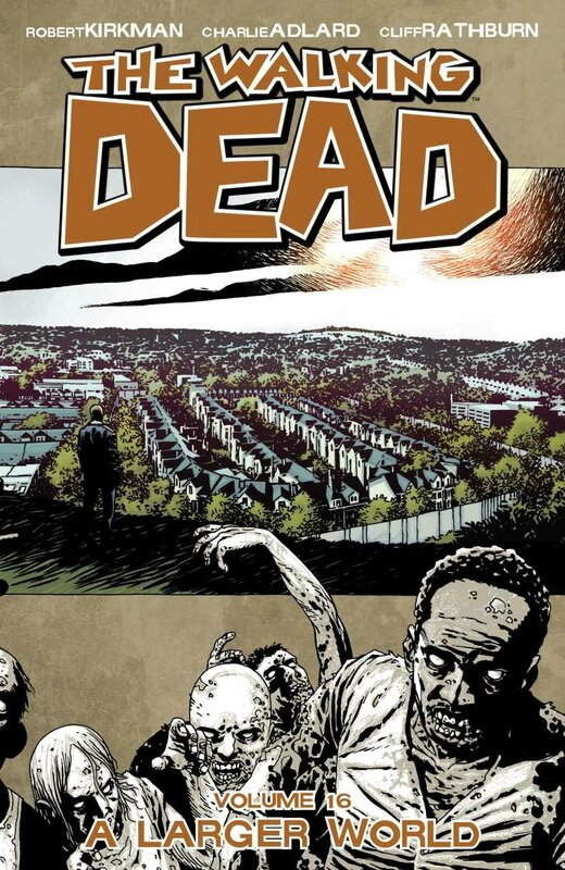 walking dead vol 16 a larger world TP