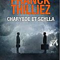 Charybde et scylla ❉❉❉ franck thilliez
