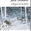 L'appel de la forêt - jack london