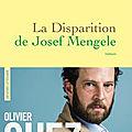 # 231 la disparition de josef mengele, olivier guez