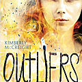 Outliers (t3), kimberly mccreight